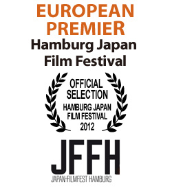 EUROPEAN PREMIER: Hamburg Japan Film Festival (official selection)